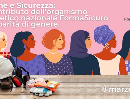Donne e Sicurezza: il contributo dell'organismo paritetico nazionale FormaSicuro alla parità di genere.